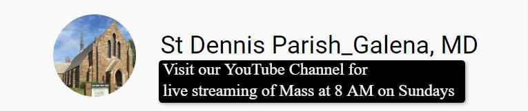 St. Dennis YouTube Channel